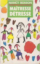 MAITRESSE DETRESSE / NANCY BOSSON / BELFOND