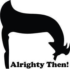 Ace Ventura Pet Detective Alrighty then vinyl decal sticker jim carrey dvd vhs