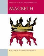 Macbeth: Oxford School Shakespeare: By Shakespeare, William, Gill, Roma