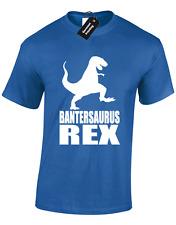 Bantersaurus REX Da Uomo T Shirt Divertente Scherzo inbetweeners Jay Grande Idea Regalo Top