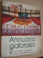 BOOK LIBRO ANNUARIO GIALLOROSSO 1994/95 C'E' SOLO LA AS ROMA 1995