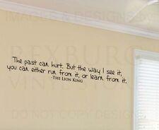 Wall Decal Sticker Quote Vinyl Art Lettering Lion King Rafiki Past Can Hurt B94