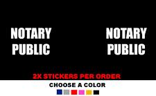 NOTARY PUBLIC Sticker Office Business Vinyl 2 Decal Door Window Sign Title Clerk