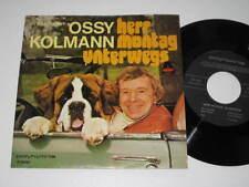 "7""/OSSY KOLMANN/HERR MONTAG UNTERWEGS/polyhymnia 200401"
