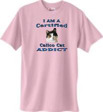 Big Dog T Shirt - I Am A Certified Calico Cat Addict 5 Color 333 Men Women Adopt