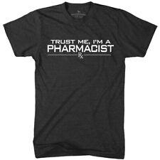Trust Me, I'm a Pharmacist t-shirt - pharmacy student technician gift tee shirt