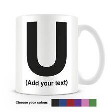 Helvetica lettera U Tazza da caffè-può essere personalizzata-aggiungi il tuo nome - 6 COLORI