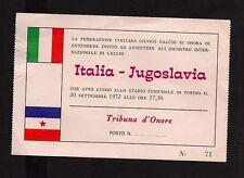 CALCIO RARO BIGLIETTO ITALIA JUGOSLAVIA STADIO COMUNALE TORINO 20 SETTEMBRE 1972