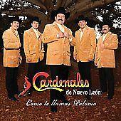 Cardenales De Nuevo Leon Como Te Llamas Paloma CD