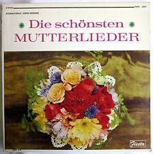 LP (s) - DIE SCHÖNSTEN MUTTERLIEDER - Herta Talmar, Bruni Lehnen u. Kinderchor
