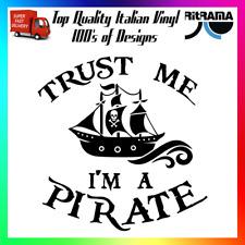 Trust Me Im A Pirate Decal Sticker Car Funny Cute Caribbean Captain Patch Hook