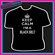 Keep Calm Soy Un Cinturón Negro De Karate Artes Marciales Adultos Para Hombre Damas Regalo Camiseta