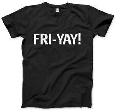 Friyay-viernes fin de semana Hombre Unisex T-Shirt