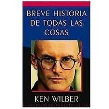 Breve historia de todas las cosas (A Brief History of Everything) (Spanish Editi