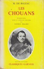 LES CHOUANS / H. DE BALZAC / CLASSIQUES GARNIER / 1957