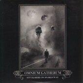 Omnium Gatherum - Stuck Here On Snakes Way New CD