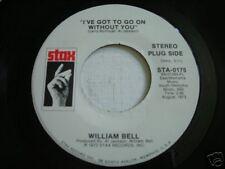 William Bell I've Got to Go On 1973 45rpm VG++ PROMO