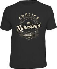 T-Shirt - Endlich im Ruhestand, jetzt offiziell!  Rente S - 3XL