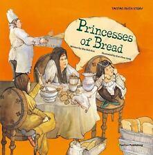 Princesses of Bread: By Kim, She Shil