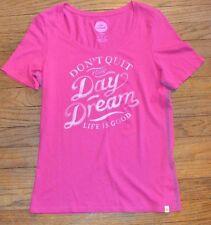 la vida es Good rosa manga corta de montar CAMISETA DON'T deja de tu día Dream