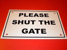 PLEASE SHUT THE GATE A5  pre-drilled semi-rigid plastic sign silk screen printed