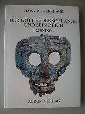 Gott Federschlange und sein Reich Mexiko Symbolsprache Altmexikos 1982 signiert