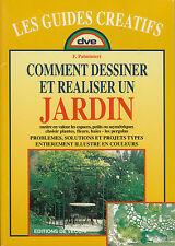 """Livre Nature """" Comment Dessiner et Réaliser un Jardin """" F. Palminteri ( 2043 )"""
