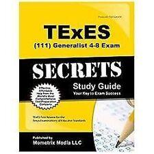 TExES (111) Generalist 4-8 Exam Secrets: Your Key to Exam Success, TExES Texas