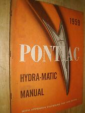 1959 PONTIAC HYDRA-MATIC TRANSMISSION SHOP MANUAL / ORIGINAL HYDRAMATIC BOOK