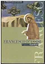 FRANCESCO D'ASSISI -F. CARDINI - I PROTAGONISTI N.15 - FAMIGLIA CRISTIANA - 2001