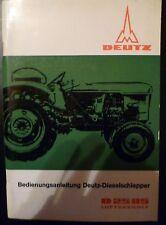 Deutz Fahr Schlepper D 2505 Betriebsanleitung