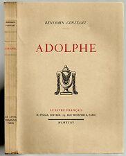 BELLE EDITION BENJAMIN CONSTANT ADOLPHE 1923 Ex. N° sur Vélin