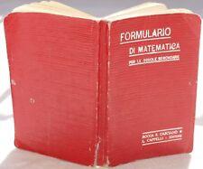 1918 FORMULARIO DI MATEMATICA SCUOLE ED CAPPELLI COMPL