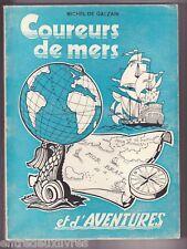 Coureurs de mers et d'aventures M de Galzain MORBIHAN