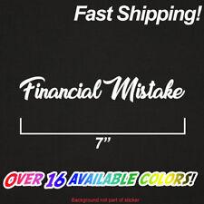 Financial Mistake Sticker | Premium Vinyl Die Cut Decal Turbo JDM Stance Euro