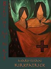 Beau-He-Me-N-Rib by Mary-Susan Kirkpatrick (2010, Hardcover)