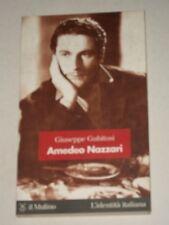 GIUSEPPE GUBITOSI-AMEDEO NAZZARI-IL MULINO-1998-PRIMA EDIZ.-IDENTITA' ITALIANA 8