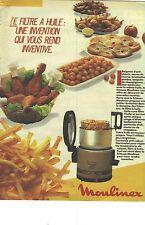PUBLICITE ADVERTISING   1988  MOULINEX la friteuse à filtre d'huile