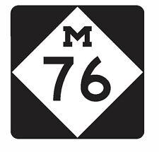 Michigan State Highway 76 Sticker R3187 Highway Sign