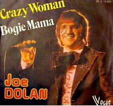 JOE DOLAN crazy woman/bogie mama SP45T 1975 RARE VG++