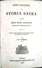 1862 GIOVANNI SCAVIA DA CASTELLAZZO BORMIDA 'CENTO RACCONTI DI STORIA SACRA'