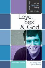 LOVE, SEX, & GOD - JANE GRAVER BILL AMEISS (PAPERBACK) NEW