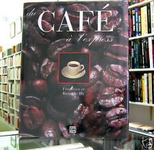 DU CAFÉ À L'EXPRESS par FRANCESCO ET RICCARDO ILLY