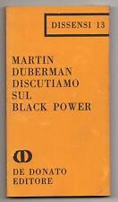 Duberman,DISCUTIAMO SUL BLACK POWER,De Donato 1968,Dissensi n.13[Potere Nero