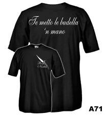 T-Shirt manica corta History A71 Roma Nostra - Te metto le budella 'n mano