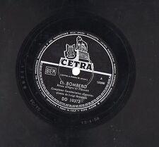 LUIGI GRANOZIO Complesso ESPERIA disco 78 giri EL BOMBERO stampa ITALIANA  ITALY