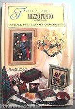 MEZZO PUNTO 32 idee per lavori originali Stella Edwards Manuale Cucito Ricamo di