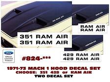 GE-824 1971-73 MUSTANG MACH 1 or BOSS - RAM AIR DECAL SET - CHOOSE 351 or 428