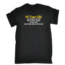 Divertido Novedad T-Shirt Tee tshirt de hombre - 60 Año De Edad One Dueño Cuidadoso