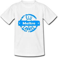 T-shirt Adulte Elu Maître de l'année - Ecole Maternelle Primaire - du S au 2XL